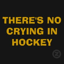 theres_no_crying_in_hockey_tshirt-d235286754800837737qizb_210