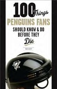 100 Things Penguins Fans Should Know